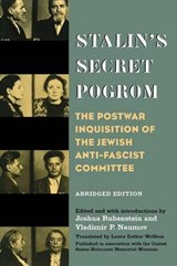 Stalin's Secret Pogrom - The Postwar Inquisition of the Jewish Anti-Fascist Committe | Joshua Rubenstein |