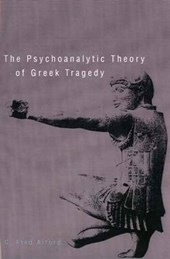Psychoanalytic Theory of Greek Tragedy