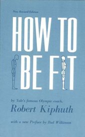 How to be Fit - New Revised Edition