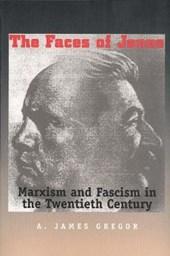 Faces Of Janus - Marxism and Fascism in the Twentieth Century