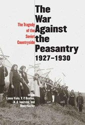 The Tragedy of the Soviet Countryside - The War Against the Peasantry, 1927-1930 V