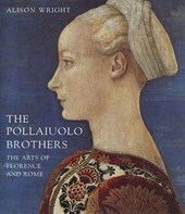 The Pollaiuolo Brothers - The Arts of Florence and  Rome