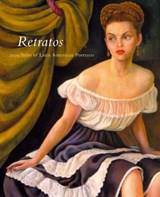 Retratos - 2000 Years of Latin American Portraits | Marion Oettinger |