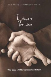 Insincere Promises - The Law of Misrepresented Intent