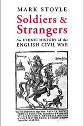 Soldiers and Strangers - An Ethnic History of the English Civil War