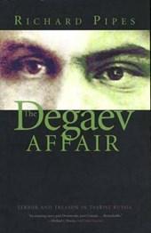 The Degaev Affair - Terror and Treason in Tsarist Russia