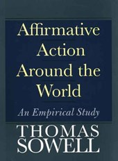 Affirmative Action Around the World - An Empirical  Study | Thomas Sowell |