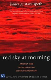 Red Sky at Morning - America and the Crisis of the  Global Environment