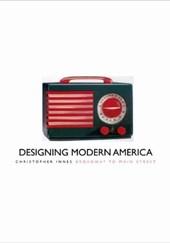 Designing Modern America Broadway to Main Street