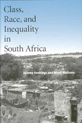 Class, Race and Inequality in South Africa | Jeremy Seekings |