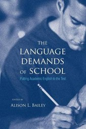 The Language Demands of School - Putting Academic English to the Test