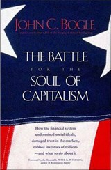 The Battle for the Soul of Capitalism | John C Bogle |