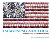 Imagining America - Icons of 20th-Century America Art | John Carlin |