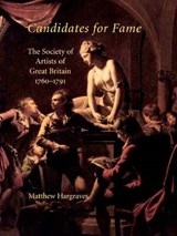 Candidates for Fame - The Society of Artists for Great Britain 1760-1791 | Matthew Hargraves |