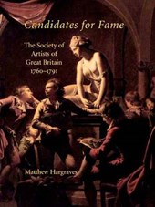 Candidates for Fame - The Society of Artists for Great Britain 1760-1791