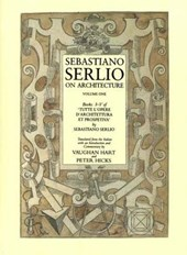 Sebastiano Serlio on Architecture V
