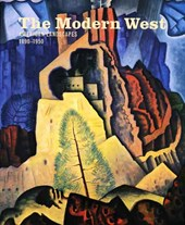 The Modern West - American Landscapes 1890-1950