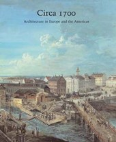 Circa 1700 - Architecture in Europe and the Americas