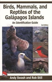 Birds, Mammals, And Reptiles of the Galapagos Islands | Swash, Andy ; Still, Rob |