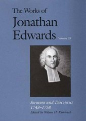 The Works of Jonathan Edwards V25 - Sermons and Discourses 1743-1758