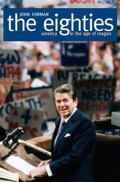 The Eighties - America in the Age of Reagan