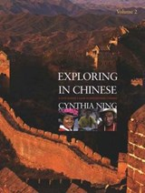 Exploring in Chinese - A Second-Year Curriculum V2 +Free DVD | Cynthia Ning |