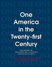 One America in the 21st Century - The Report of President Bill Clinton's Initiative on Race