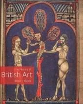 The History of British Art, Volume 1 - 600-1600