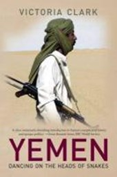 Yemen - Dancing on the Heads of Snakes