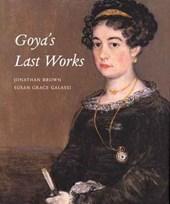Goya's Last Works