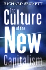 The Culture of the New Capitalism | Richard Sennett |