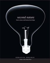 Second Nature - Brain Science and Human Knowledge