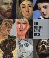 The Mirror and the Mask - Portraiture in the Age of Picasso