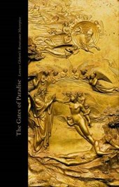 The Gates of Paradise - Lorenzo Ghiberti's Renaissance Masterpiece