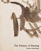 The Primacy of Drawing - Histories and Theories of  Practice