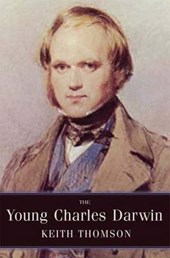 The Young Charles Darwin - Influences and Ideas