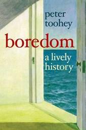 Boredom - A Lively History