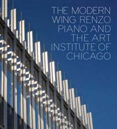 The Modern Wing - Renzo Piano and The Art Institute of Chicago