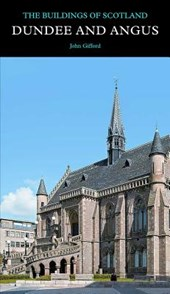 Dundee and Angus - Buildings of Scotland Series