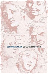 What is Emotion? - History, Measures, and Meanings | Jerome Kagan |