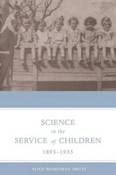 Science In The Service Of Children, 1893-1935