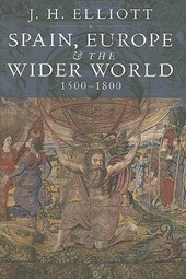 Spain, Europe and The Wider World 1500 -