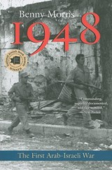 1948 - A History of the First Arab-Israeli War | Benny Morris |