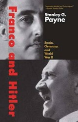 Franco And Hitler - Spain, Germany, and World War II | Stanley Payne |