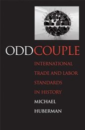 Odd Couple - International Trade and Labor Standards in History