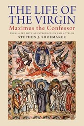 The Life of the Virgin - Maximus the Confessor