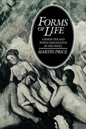 Forms of Life - Character and Moral Imagination in the Novel