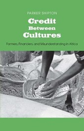 Credit Between Cultures - Farmers, Financiers and Misunderstanding in Africa