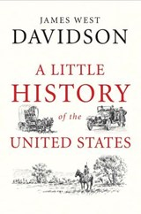 Little history of the united states | James West Davidson |
