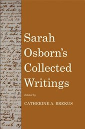 Sarah Osborn`s Collected Writings